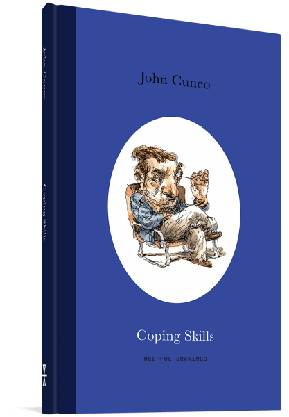 Cover image of the sketchbook collection Coping Skills, by John Cuneo, showing a man sitting cross-legged, holding a needle very close to his eye