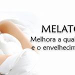 Melatonina melhora a qualidade do sono e o envelhecimento saudável