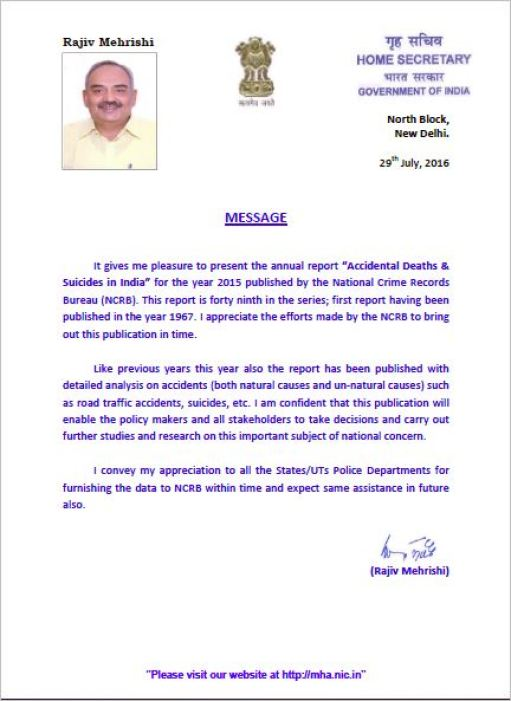 "Rajiv Mehrishi's announcement of the release of »the annual report ""Accidental Deaths & Suicides in India"" for the year 2015 published by the National Crime Records Bureau (NCRB).«"