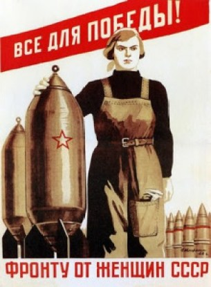 The USSR glorified the productivity of women. Women were to be used for anything that made the USSR the great socialist state it was intended to become.