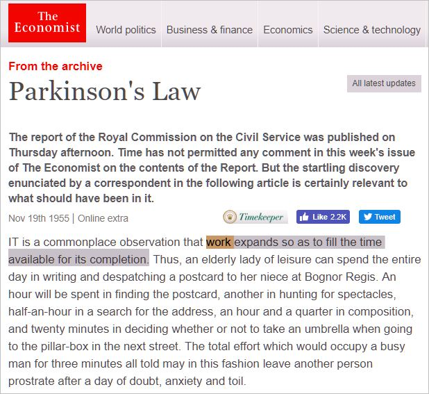 Parkinson's law describe some of the fundamental principles at work that force society to experience escalating waste and decline.
