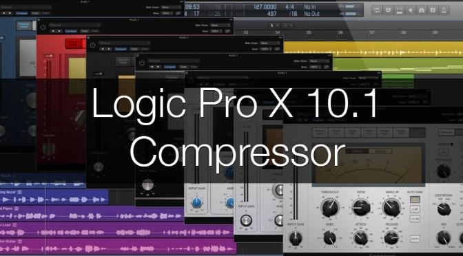 Logic Pro X 10.1 Compressor Explained