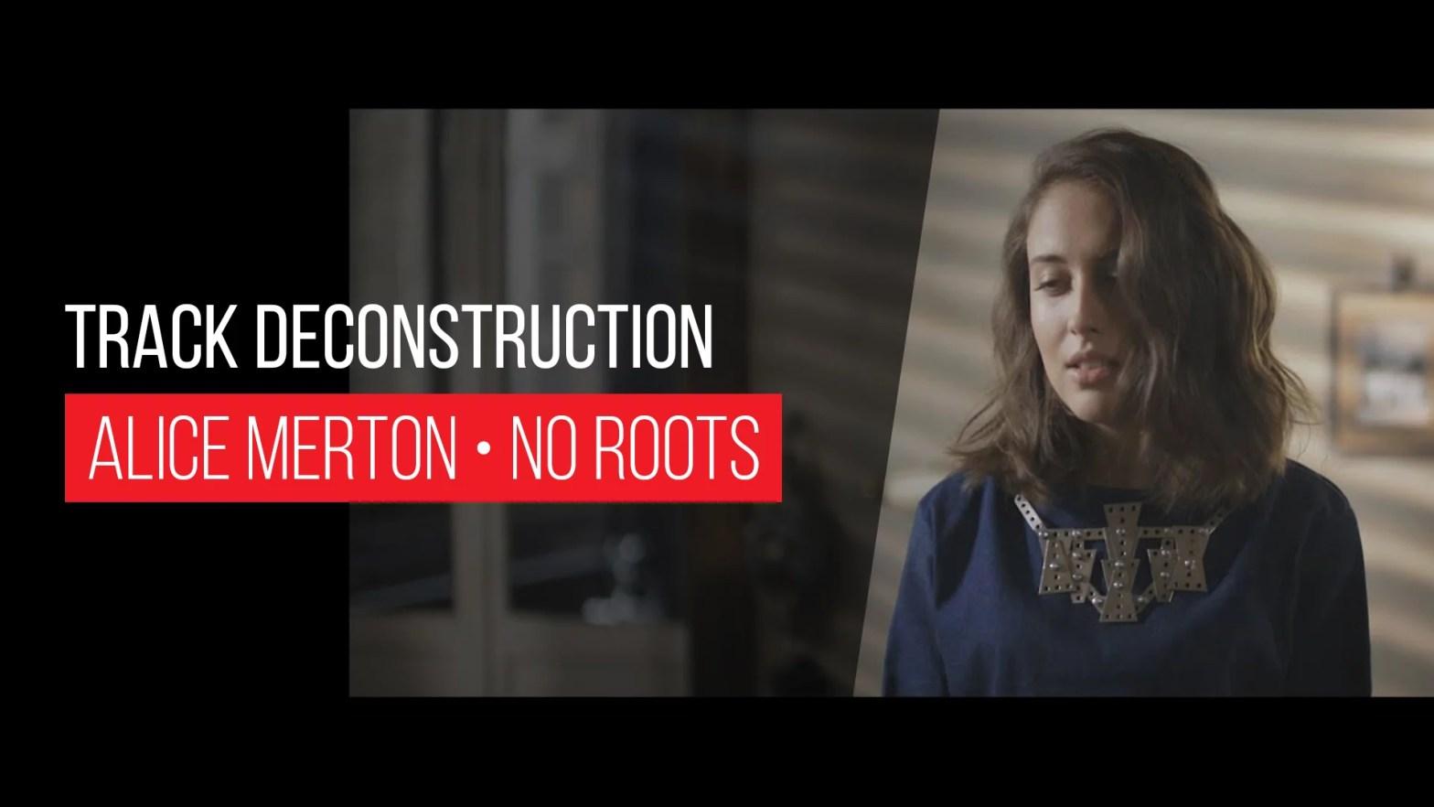 Track Deconstruction - Ableton Live - Alice Merton No Roots