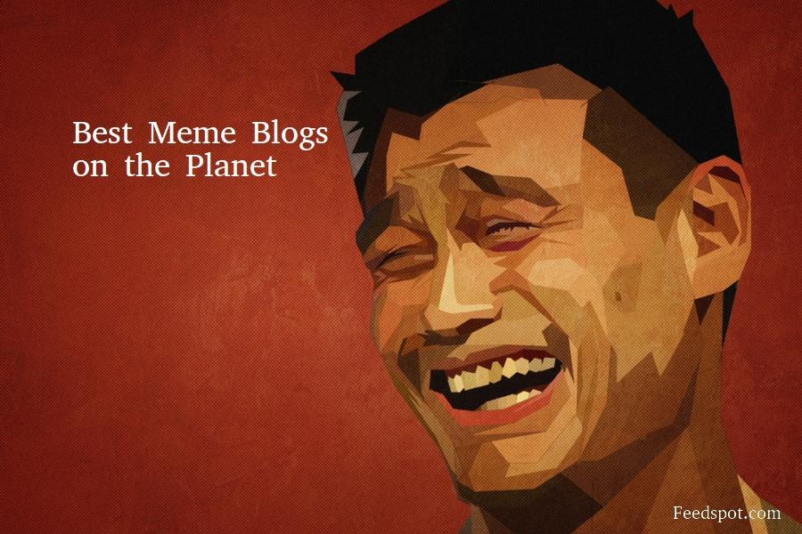 Top 30 Meme Websites And Blogs In 2020 Funny Meme Websites