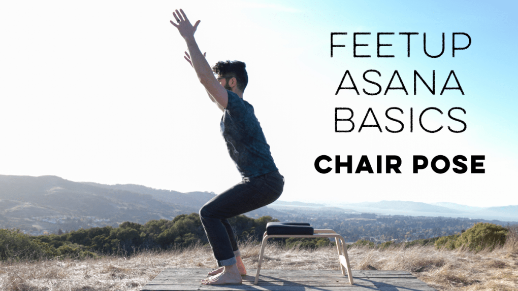 FeetUp Asana Basics: Chair Pose