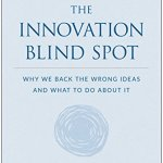 innovation blind spot ross baird