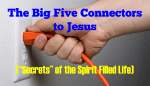 The Big Five Connectors to Jesus
