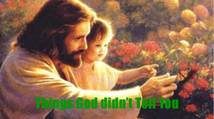 Things God Didnt Tell You