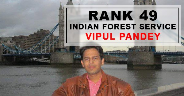 Rank 49 – IFoS Topper From ForumIAS Vipul Pandey's Success Story
