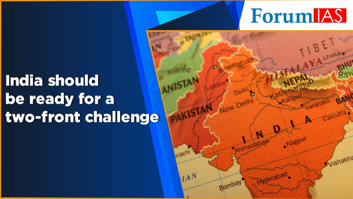 India should be ready for a two front challenge