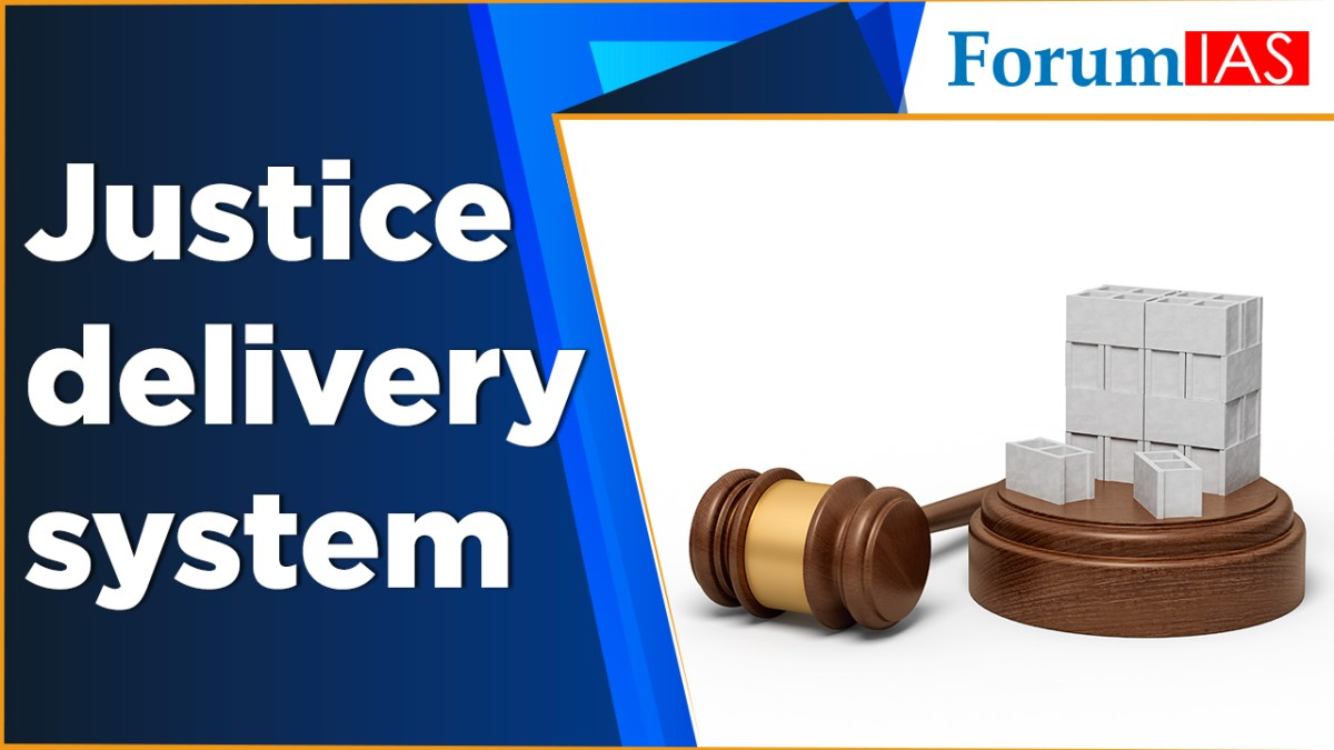 Justice delivery system