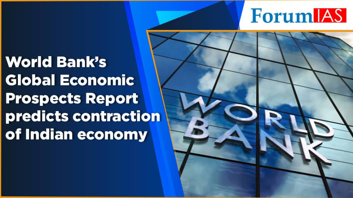 World Bank's Global Economic Prospects Report predicts contraction of Indian economy