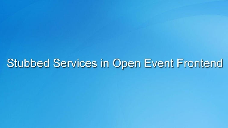 Stubbed Routing Inbuilt Service used in Open Event Frontend