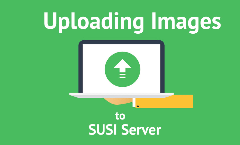 Uploading Images to SUSI Server