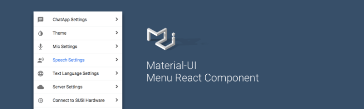 Enhancing Settings Menu in SUSI Webchat using Material-UI Menu React Component