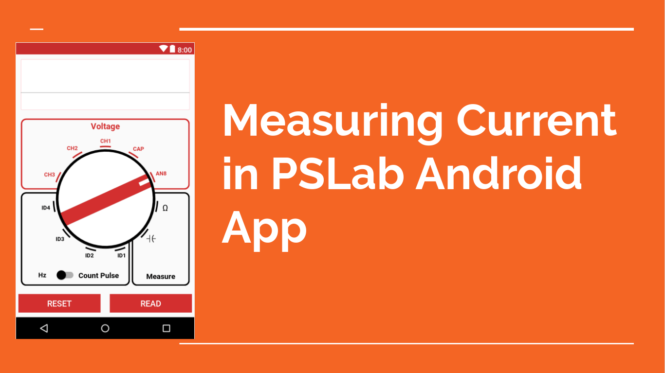 Measuring Current in PSLab Android App