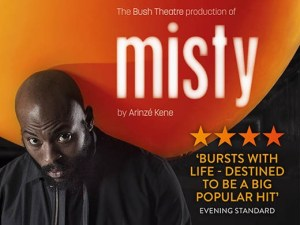 Misty at the Bush Theatre London