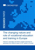 The changing nature and role of vocational education and training in Europe