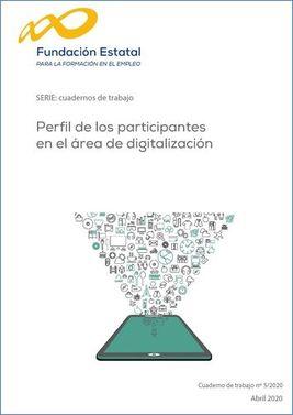 Cuaderno de trabajo. Perfil de los participantes en el área de digitalización
