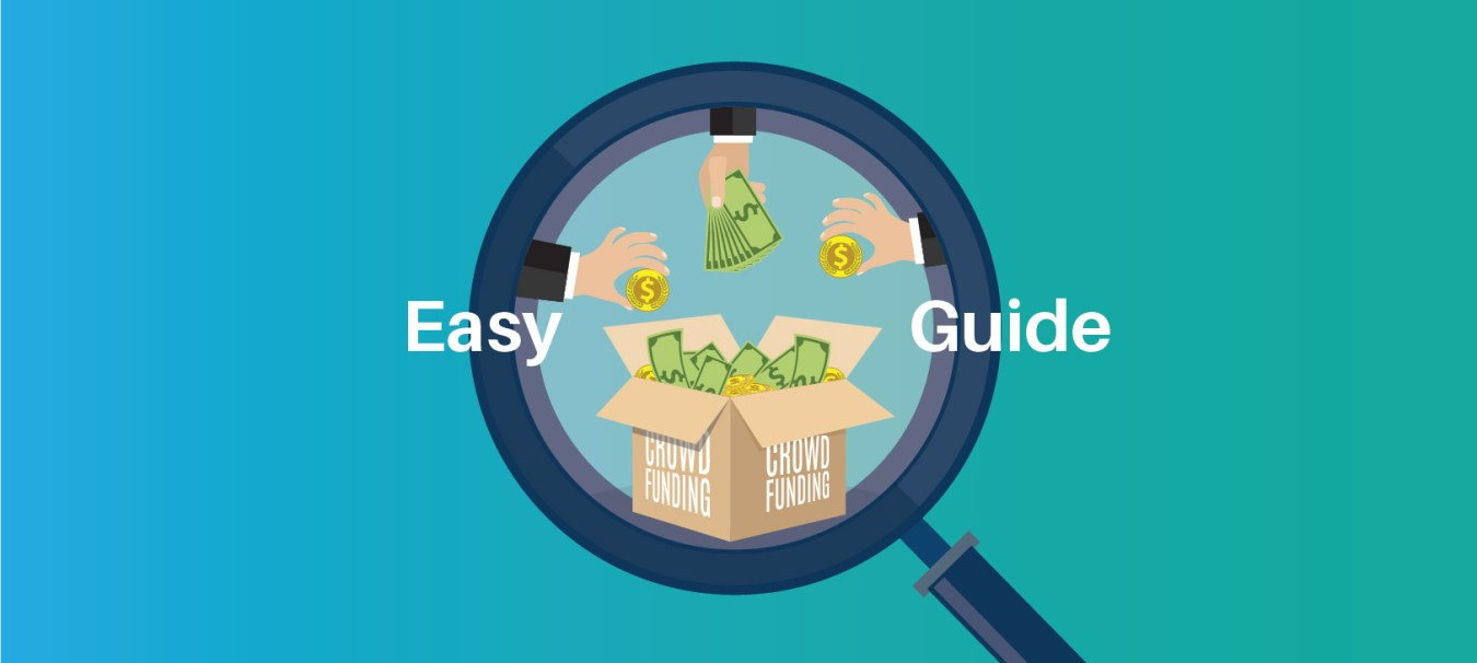 The Easy Guide to Crowdfunding