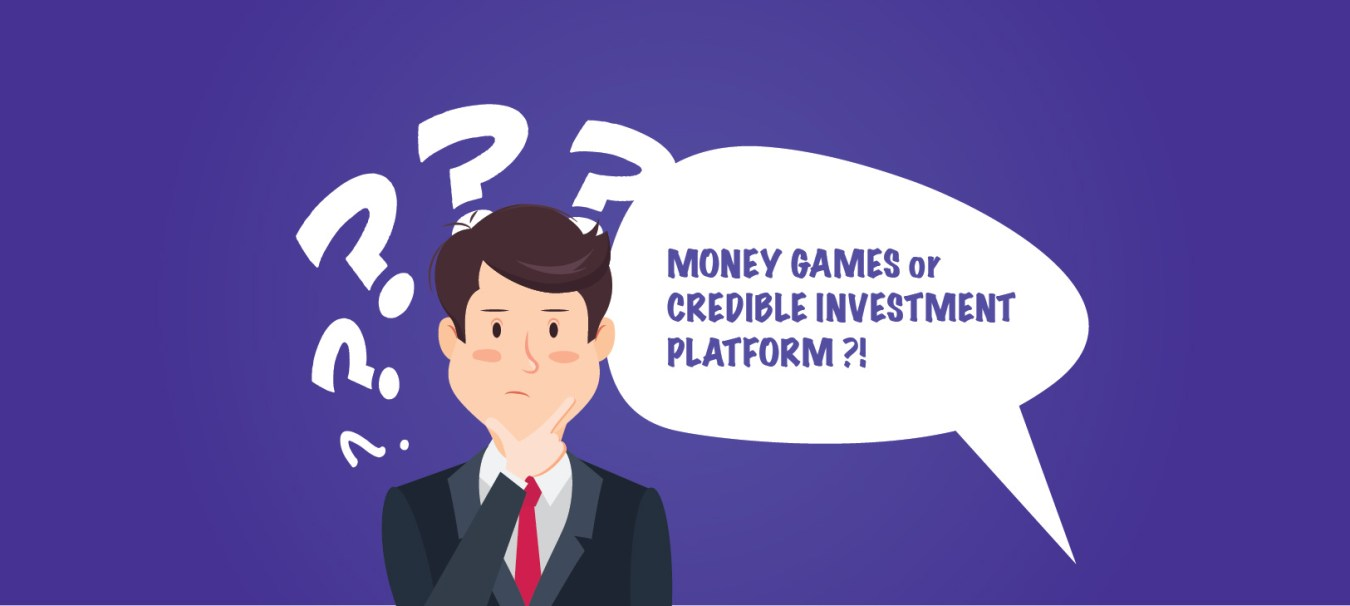 How to Differentiate Money Games from Credible Investment Platforms