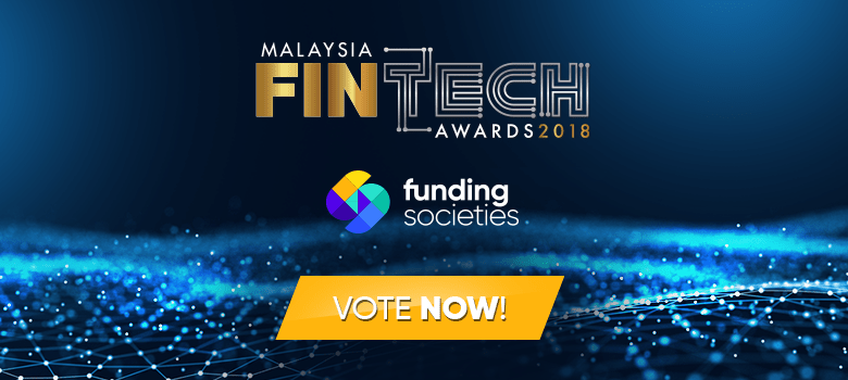 Vote for Funding Societies to Win Malaysia Fintech Company 2018 at Malaysia FinTech Award