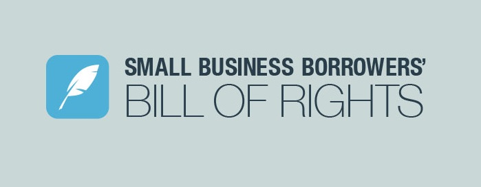 signatory of the Small Business Borrowers' Bill of Rights