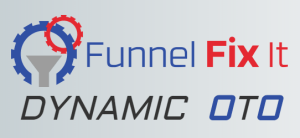 funnel fix it dynamic oto funnel