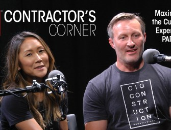 Maximizing the Customer Experience Pt. 2  — GAF Contractor's Corner Ep. 4