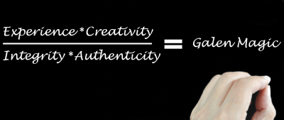 That Galen Magic:  Experience, Creativity, Integrity, Authenticity