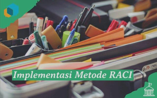 Implementasi Metode RACI dalam Pembagian Tugas