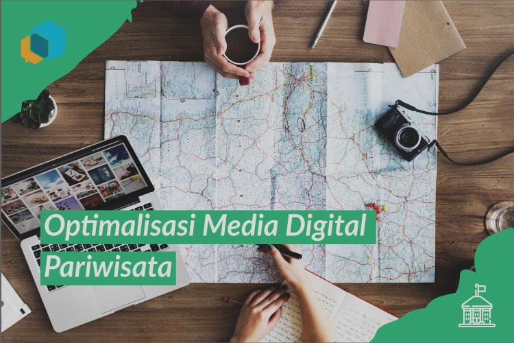 """Go Digital"" Jadi Strategi Optimalisasi Media Digital Pariwisata"