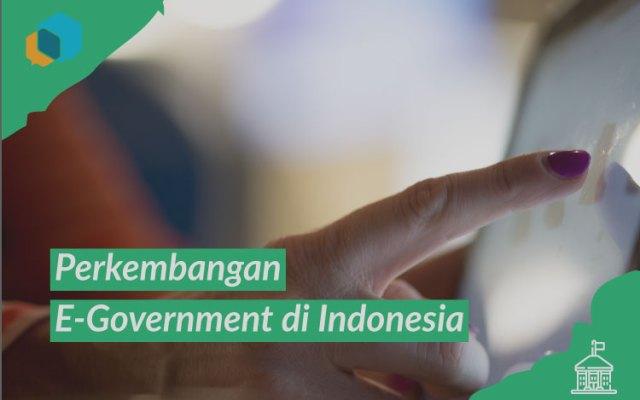 Perkembangan e-Government di Indonesia