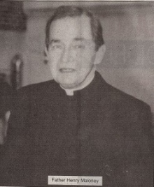 Father Henry Maloney was a member of the clergy until he died in 1986.