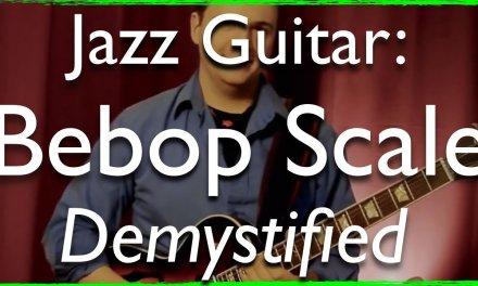 Jazz Guitar Secrets: Bebop Scale Demystified – Jazz Guitar Lesson