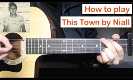 Niall Horan – This Town   Guitar Lesson (Tutorial) How to play Chords