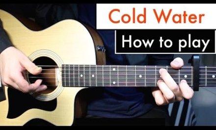 Cold Water – Justin Bieber (Major Lazor) Guitar Lesson Tutorial Chords