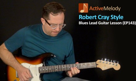 Robert Cray Style Lead Blues Guitar Lesson – EP143
