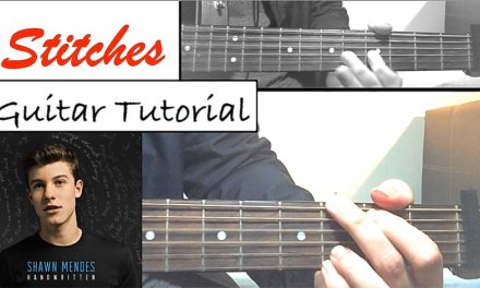"Shawn Mendes – ""STITCHES"" Guitar Tutorial (Easy Lesson/Chords)"