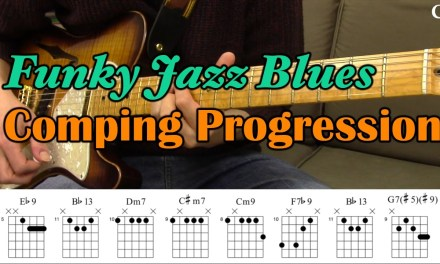 Funky Jazz Blues Comping Progression (With Chord Boxes) – Guitar Lesson – Camilo James