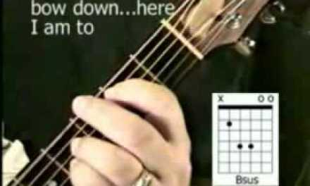 """Christian Guitar Chords  – """"Here I am To Worship"""" – Worship Guitar Lessons"""
