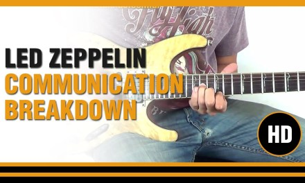 How to play Communication Breakdown from LED ZEPPELIN – Electric Guitar GUITAR LESSON