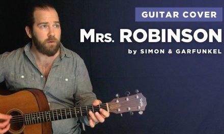 "Guitar cover of ""Mrs. Robinson"" by Simon & Garfunkel (w/ chords and lyrics)"