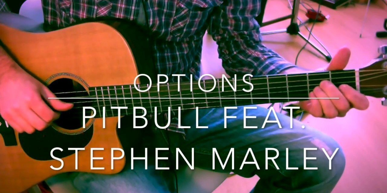 Options Pitbull Feat Stephen Marley Guitar Chords Tutorial Lesson