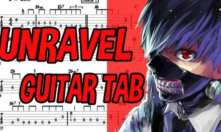 Learn How to Play Unravel Fingerstyle Acoustic Guitar Lesson TABS(Tokyo Ghoul .OP)