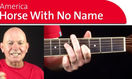 America – Horse with No Name Guitar Lesson & Chords Part 2