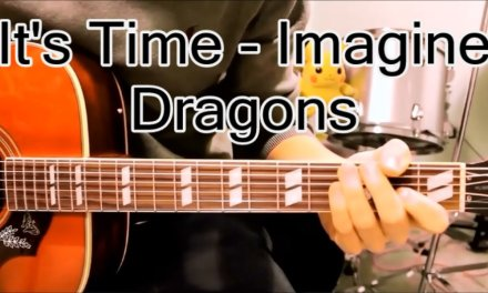 It's Time – Imagine Dragons – Guitar Lesson Tutorial Chords