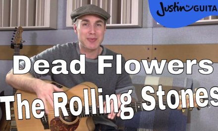 How to play Dead Flowers by The Rolling Stones – Guitar Lesson Tutorial (XX-123)