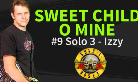 How to play Sweet Child O' Mine Guitar Lesson #9 Main Solo Izzy (rhythm guitar) – Guns N' Roses