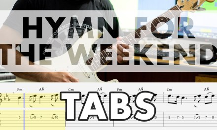 Coldplay – Hymn For The Weekend Electric Guitar Cover – Tabs